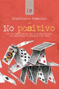 copertina no positivo gianfranco pasquino
