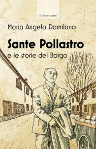 Sante Pollastro e le storie del Borgo (copertina - solo fronte)