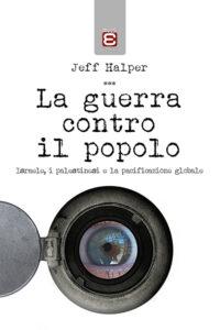 guerra-contro-il-popolo-jeff-halper-edizioni-epoke