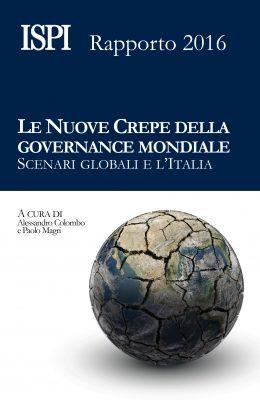 Copertina Ispi Rapporto 2016 nuove crepe della governance mondiale