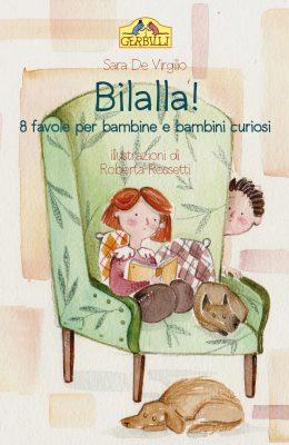 sara de virgilio bilalla! 8 favole per bambine e bambini curiosi edizioni epoke
